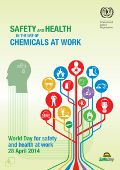 Safety and health in the use of chemicals at work: 28 April - World Day for Safety and Health at Work