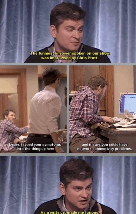 Creator Michael Schur's favorite line of the entire series was improvised by Chris Pratt. Brilliant.