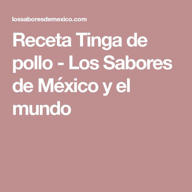 Receta Tinga de pollo - Los Sabores de México y el mundo