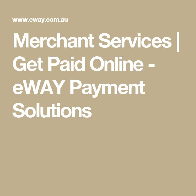 Merchant Services | Get Paid Online - eWAY Payment Solutions