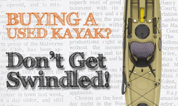 Buying a Used Kayak? Don't Get Swindled!