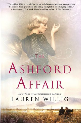 The Ashford Affair by Lauren Willig: Wonderful Historical Fiction
