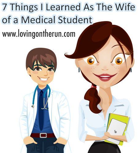 7 Things I've Learned as the Wife of a Medical Student @Loving On The Run www.LovingOnTheRun.com