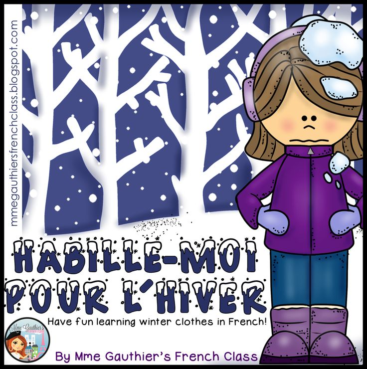 $ Habille-Moi Pour l'Hiver | FRENCH Winter Clothes Unit | Word Wall cards, matching cards, J'ai... Qui a?, sentence builders, Read the Room, worksheets & more!