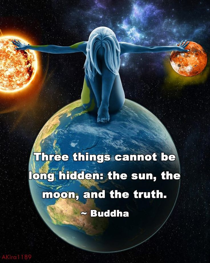 3 things can not be hidden - the sun, the moon & the truth ...