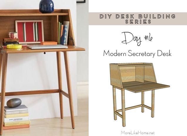 Diy Desk Series 6 Modern Secretary Desk Diy Desk Woodworking Desk Plans Woodworking Projects That Sell