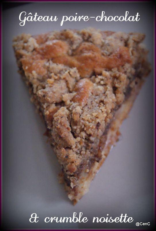 Gâteau poire-chocolat & crumble de noisette