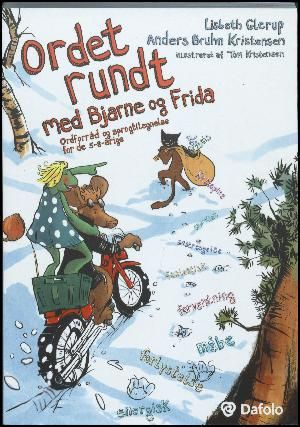 : Ordet rundt med Bjarne og Frida : ordforråd og sprogtilegnelse for de 5-8-årige