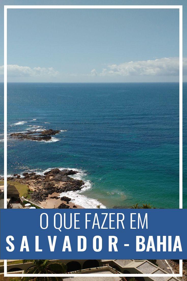 O que fazer em Salvador, Bahia, Brazil. Melhores praias e principais pontos turísticos da capital baiana. Pelourinho