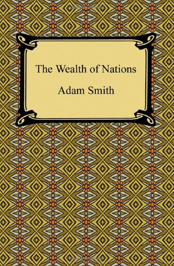 The Wealth of Nations by Adam Smith: Books Worth, Wealth, Adam Smith, Nations Paperback