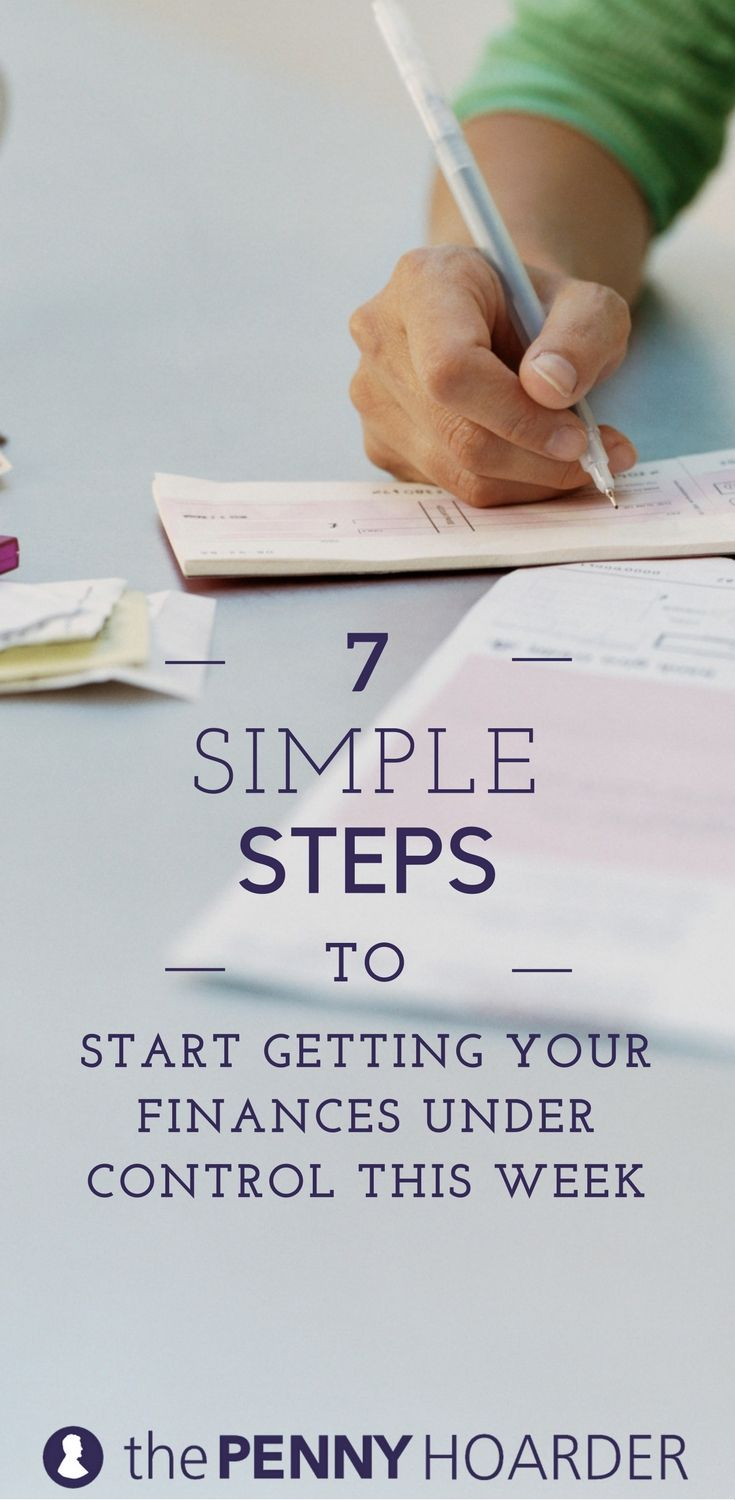 13 Simple Steps to Start Getting Your Finances Under Control This Week