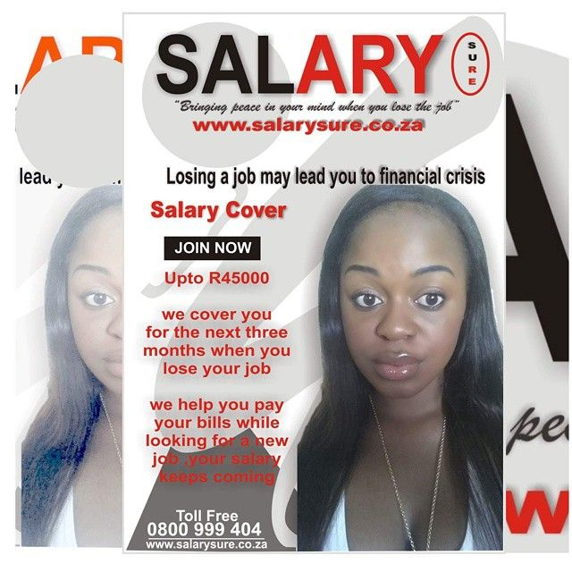 Visit www.salarysure.co.za and register now  We pay you immediately in case you get retrenched or fired from your job  Join us now