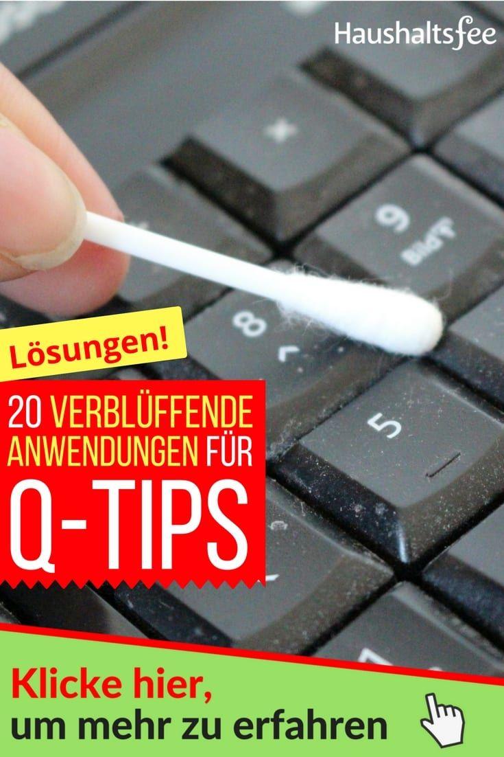 20 Verbluffende Anwendungen Fur Q Tips Haushaltsfee Tastatur