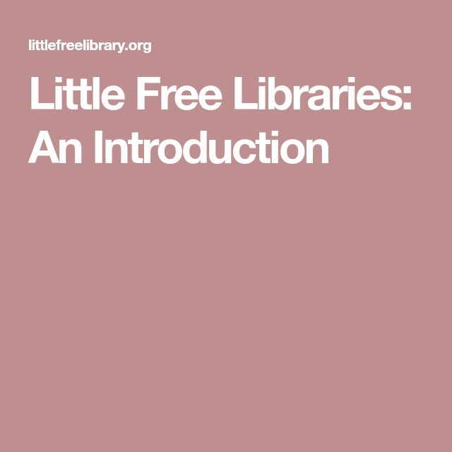 Little Free Libraries: An Introduction