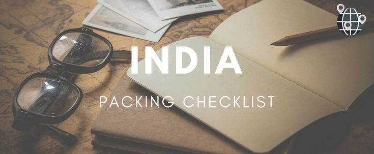 Travel Packing List Everything You Need for a Trip to India | www.essentialhome.eu/blog