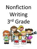 Nonfiction Writing 3 rd Grade 3rd Grade Nonfiction Writing - Unit 4.