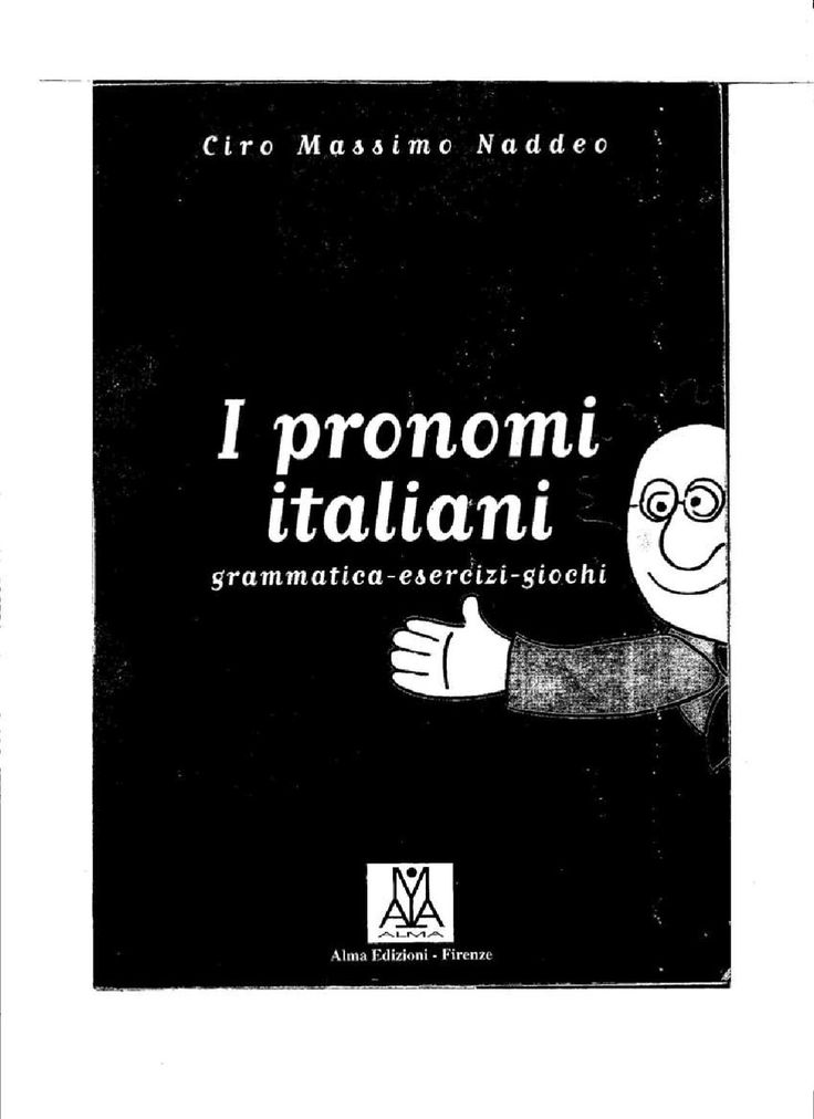I pronomi italiani  ¿Practicamos los pronombres?