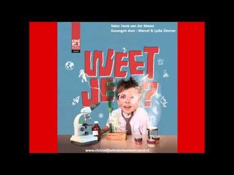 'Weet je' themalied Christelijke Kinderboekenmaand 2015 - YouTube
