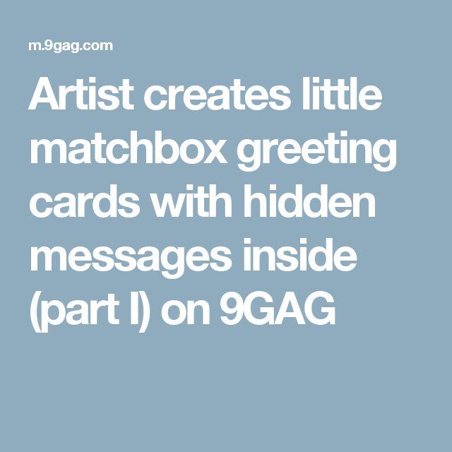 Artist creates little matchbox greeting cards with hidden messages inside (part I) on 9GAG