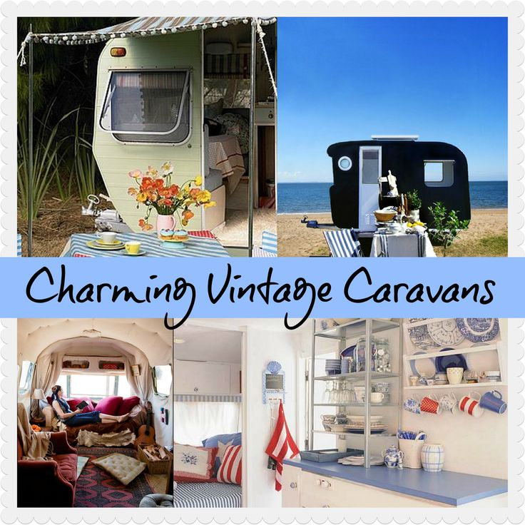 Charming Vintage Caravans