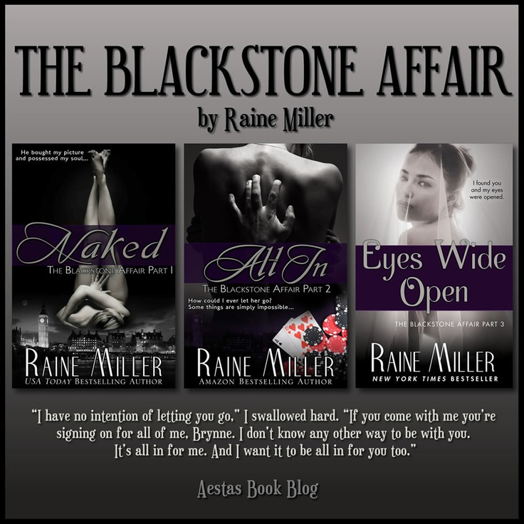 The Blackstone Affair series by Raine Miller  book 3 came today !  I have nothing to do all weekend for a change