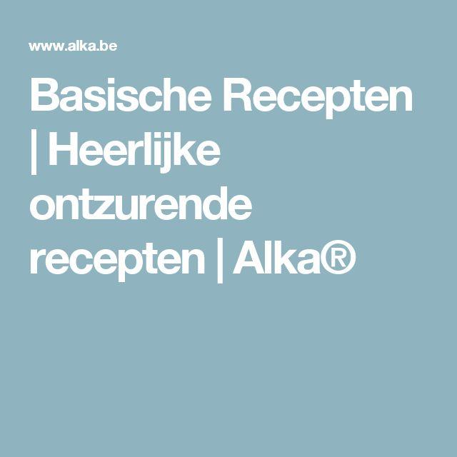 Basische Recepten | Heerlijke ontzurende recepten | Alka®