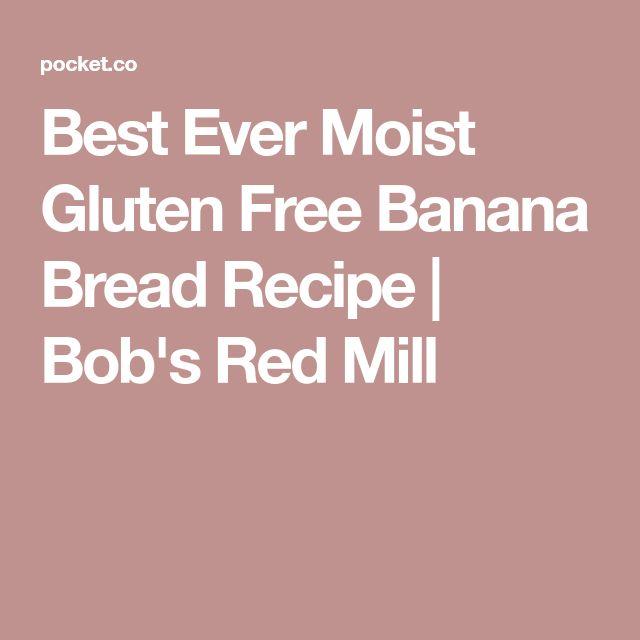 Best Ever Moist Gluten Free Banana Bread Recipe | Bob's Red Mill
