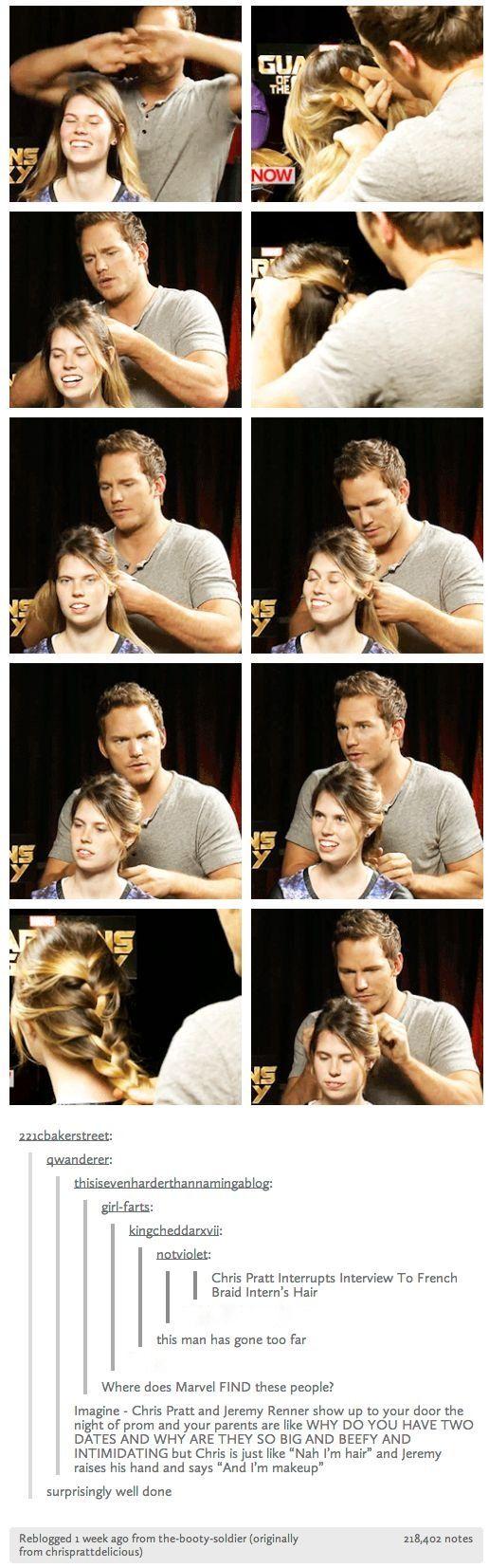 Chris Pratt french braids interviewer's hair. This man.
