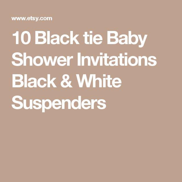 10 Black tie Baby Shower Invitations Black & White Suspenders