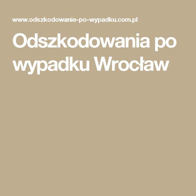 Odszkodowania po wypadku Wrocław