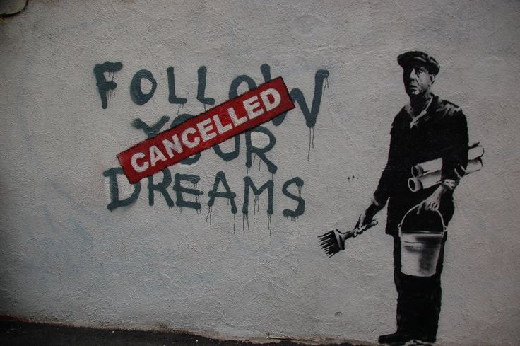 Street Artists, Street Art Utopia, Art Inspiration, Urban Art, Quote, Graffiti, Banksy Street, Dreams Cancel, Streetart