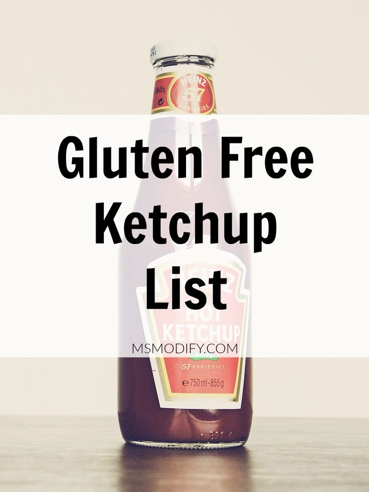 Gluten Free Ketchup List: explained is each brand's ingredients.