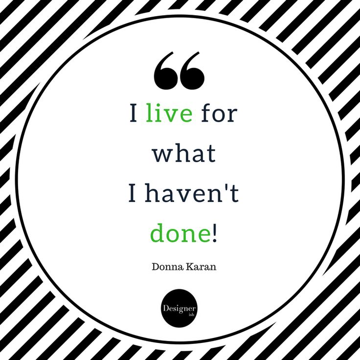 """read a great quote today by Donna Koran  """"I live for what I haven't done!"""" In today's society we spend the majority of our time caught up in just living, in just keeping up with the daily grind and it is easy to get lost in the fog. Don't forget about your dreams and goals, what are you aiming for? Keep your goals in sight and you will achieve them!"""