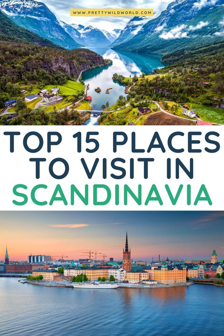 Top 15 Stunning Places To Visit In Scandinavia In 2020 Europe Travel Places To Visit Scandinavia Travel