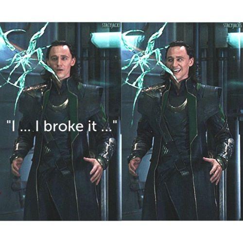 "I think this EVERY time I watch that scene. He's like ""OH NO.....wait, I'm Loki! I DO WHAT I WANT."""