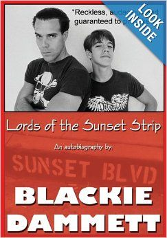 Lords of the Sunset Strip: An autobiography: Blackie Dammett, Mr. Craig Weeden: 9780615803760: Amazon.com: Books