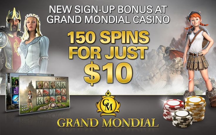 GRAND MONDIAL CASINO  Hurry up to claim your free welcome bonus of a generous 150 Chances + Match bonus up to $250! There's no catch here, just one very attractive sign up offer. Play our famous progressive slot ​Mega Moolah with 150 chances to Become a Millionaire! ​*offer not available to UK players