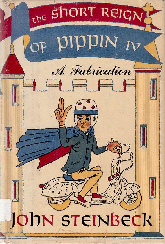 Короткие Царствование Pippin IV: выдумка Джона Стейнбека, дизайн обложки Уильяма Пене дю Буа