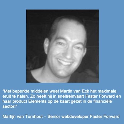 Recommendation van Martijn van Turnhout, Senior webdeveloper bij Faster Forward