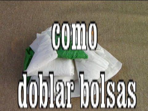 COMO DOBLAR BOLSAS DE PLASTICO PARA AHORRAR ESPACIO