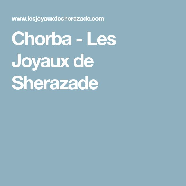 Chorba - Les Joyaux de Sherazade