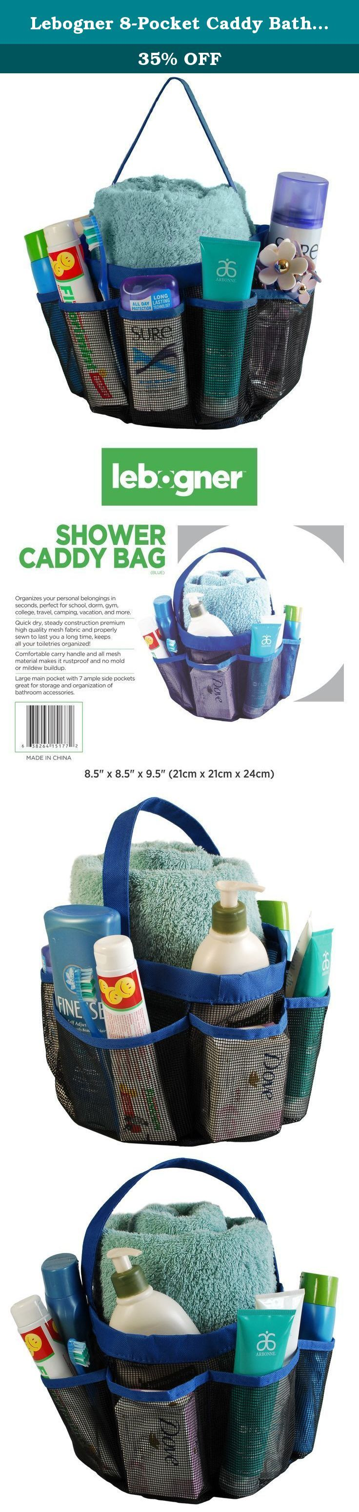 Lebogner 8-Pocket Caddy Bathroom Organizer, Blue. Tired of plastic shower caddies that are bulky and heavy when travelling? Fed up with cheap Shower Totes that break easily? Lead a busy life and do not have time to constantly gather all your things? Need a Shower Caddy that holds your essential items but is still compact? Fed up with all your small items falling out constantly? The Lebogner 8 Pocket Shower Caddy Tote Bag is the answer!!! Whether you're living in a dorm, away at a camp...