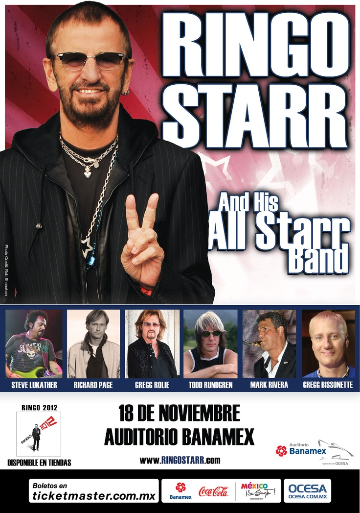 Ringo Starr and his All Starr Band, 18 de noviembre, Auditorio Banamex Monterrey #RingoStarrMx