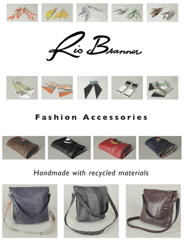 Rio Branner Fashion accessories Handmade with recycled materials www.riobranner.etsy.com