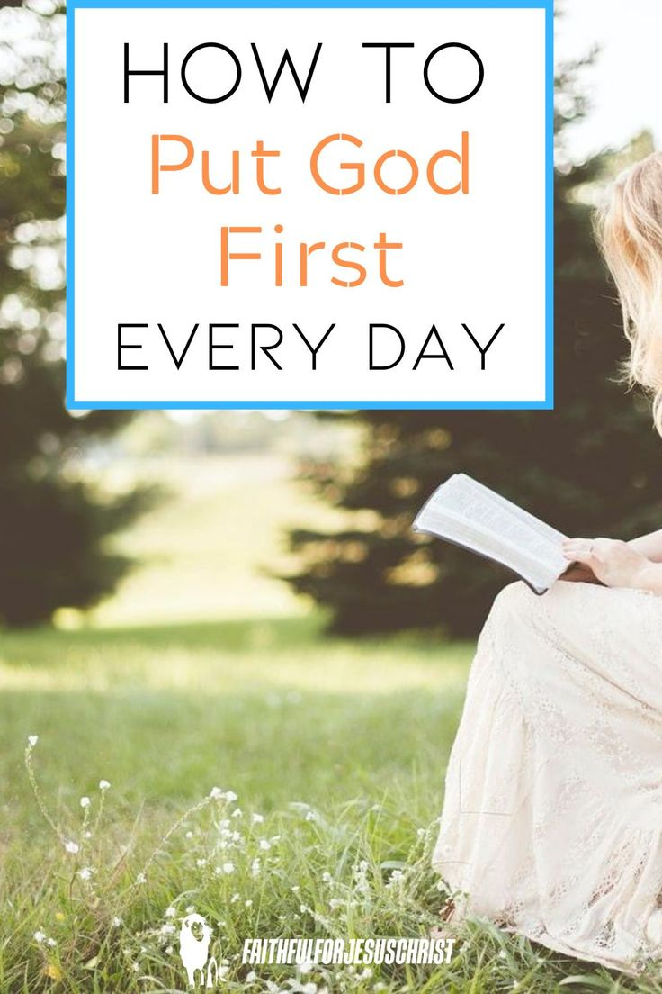 How To Put God First Every Day in 2020 | God first