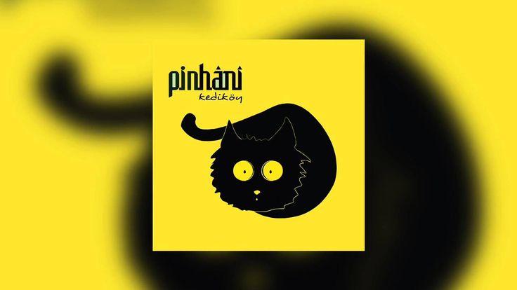 Pinhani - Nehirler Durmaz