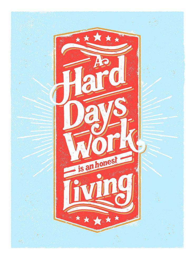 Hard Days Work | Yondr type illustration graphic design hand lettering screen print poster vintage