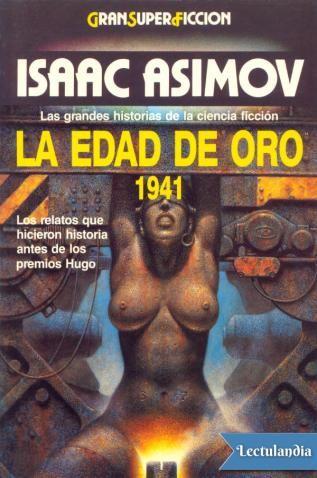 Los mejores relatos del periodo histórico más importante de la ciencia ficción, cuando los grandes maestros configuraron los temas clásicos del género.Segundo volumen de una esmeradísima selección en la que Asimov presenta cronológicamente los r...