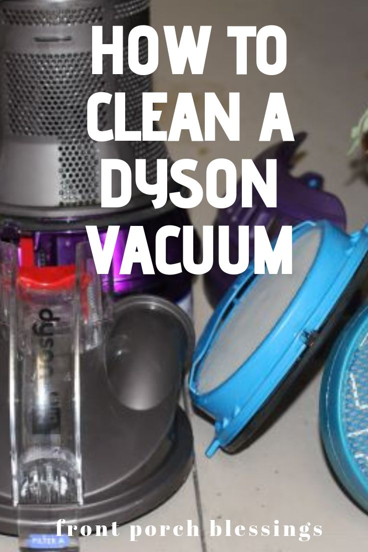 How to clean a dyson vacuum cleaner dyson vacuum cleaner