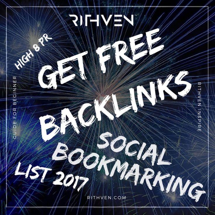 Get Free Backlinks – Social Bookmarking 10 High 8 PR (list 2017)